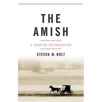 Os Amish - uma introdução concisa por Steven M. Nolt - 9781421419565 B
