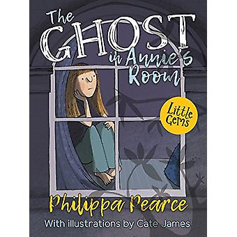 The Ghost In Annie's Room by Philippa Pearce - 9781781126851 Book