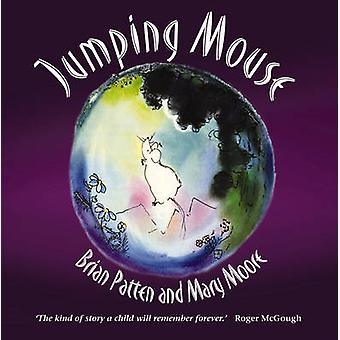 Jumping Mouse (2nd) by Brian Patten - Mary Moore - 9781903458990 Book