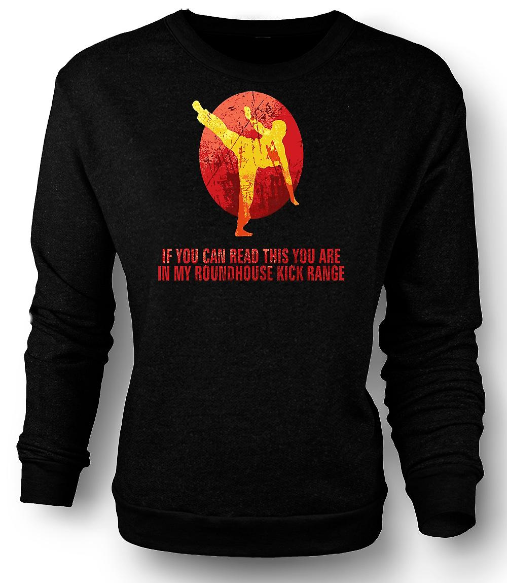 Mens Sweatshirt If You Can Read This You Are In My Roundhouse Range