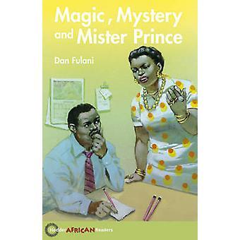Magic - mystik og Mister prins af Dan Fulani - John Hare - 9780340