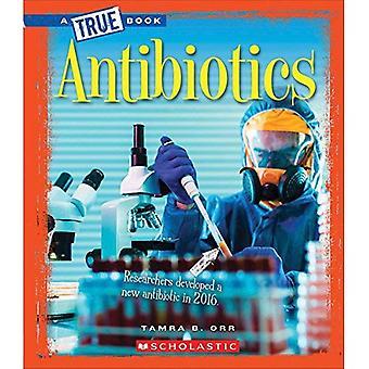 Antibiotics (True Bookgreatest Discoveries and Discoverers)