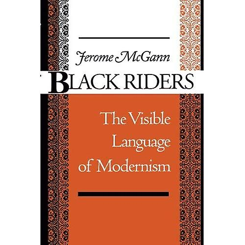 noir Riders  The Visible Language of Modernism