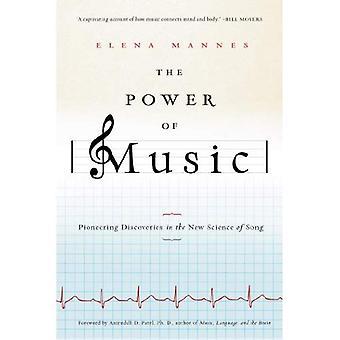 Musikens kraft: banbrytande upptäckter i den nya vetenskapen om låt