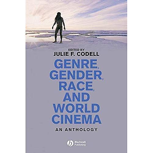 Genre, Gender, Race, and World Cinema  An Anthology