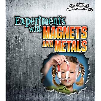 Experiments with Magnets and Metals (My Science Investigations)