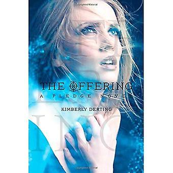 The Offering: A Pledge Novel (Pledge Trilogy)