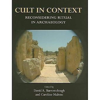 Cult in Context: Reconsidering Ritual Archaeology