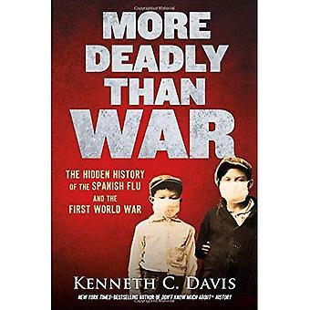 Mer dödligt än kriget: Den dolda historien om spanska sjukan och första världskriget