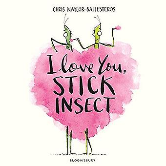 I Love You, Stick Insect
