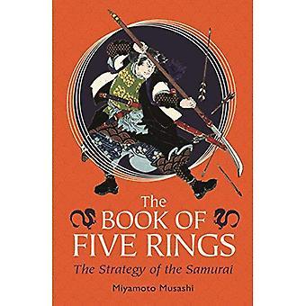 Le livre des cinq anneaux: la stratégie du samouraï