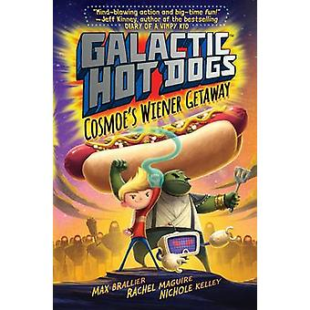Galactic HotDogs by Max Brallier