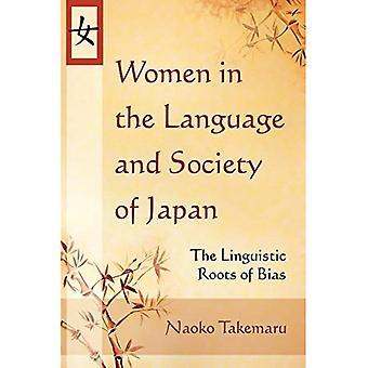 Frauen in der Sprache und Gesellschaft Japans: die sprachlichen Wurzeln von Bias