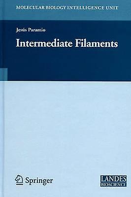 Intermediate Filaments by Paramio & Jesus