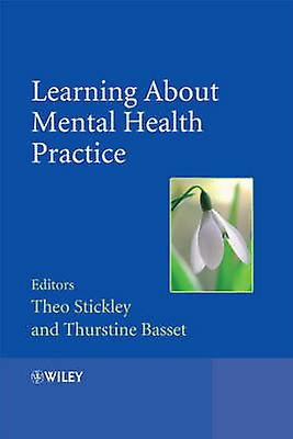 Learning about Mental Health Practice by Stickley & Theo