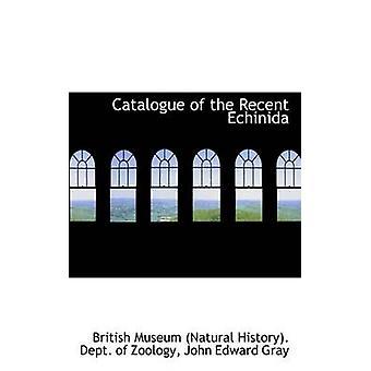 كتالوج اتشينيدا الأخيرة بالتاريخ الطبيعي علم الحيوان & المتحف البريطاني