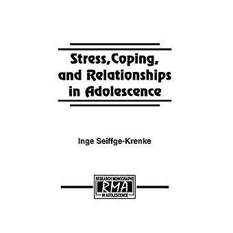 Stresshantering och relationer i tonåren av SeiffgeKrenke & Inge