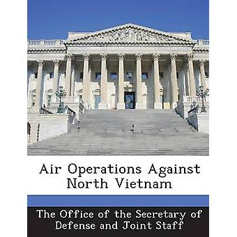 Luft operationer mod Nordvietnam kontoret af Secretary of Defense en
