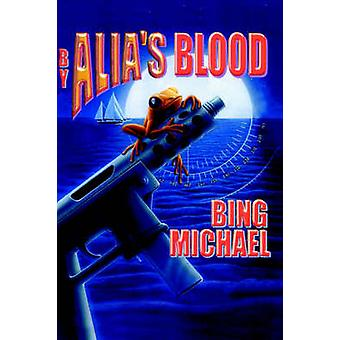 By Alias Blood by Michael & Bing