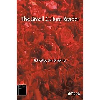 The Smell Culture Reader by Drobnick & Jim
