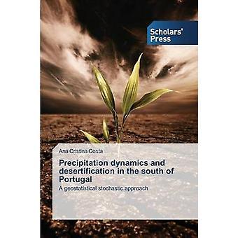 Dynamique des précipitations et la désertification dans le sud du Portugal par Costa Ana Cristina
