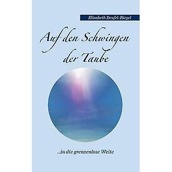 Auf Den Schwingen Der Taube por DeufelRiegel & Elisabeth