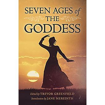 Seven Ages of the Goddess by Seven Ages of the Goddess - 978178535558