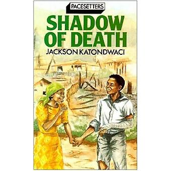 Shadow of Death by J. Katondwaci - 9780333593967 Book