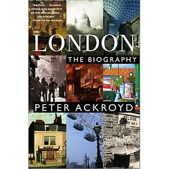 London - The Biography by Peter Ackroyd - 9780385497718 Book
