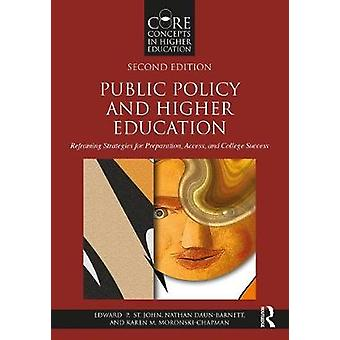 Public Policy and Higher Education - Reframing Strategies for Preparat