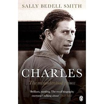 Prince Charles - `The Misunderstood Prince' by Sally Bedell Smith - 97