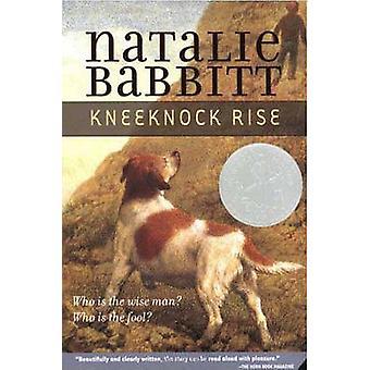 Kneeknock Rise by Natalie Babbitt - Natalie Babbitt - 9781417793105 B