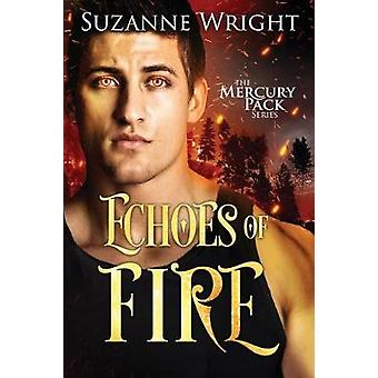 Echoes of Fire by Echoes of Fire - 9781503904880 Book