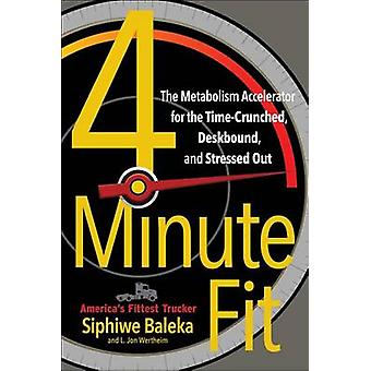 4-Minute Fit - The Metabolism Accelerator for the Time Crunched - Desk