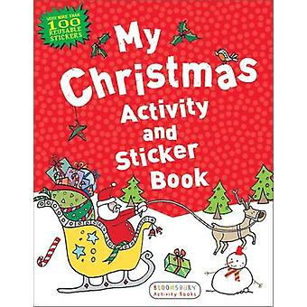 My Christmas Activity and Sticker Book by Anonymous - Bloomsbury - 97