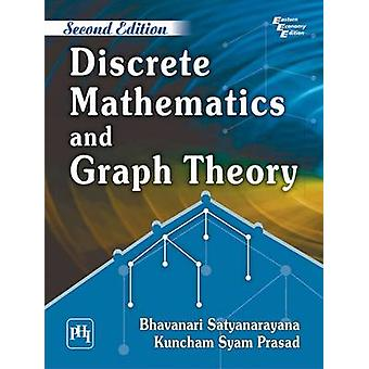 Discrete Mathematics and Graph Theory (2nd Revised edition) by Satyan