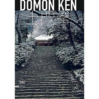 Domon Ken - The Master of Japanese Realism by Rossella Menegazzo - Tak