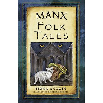 Manx Folk Tales by Fiona Angwin