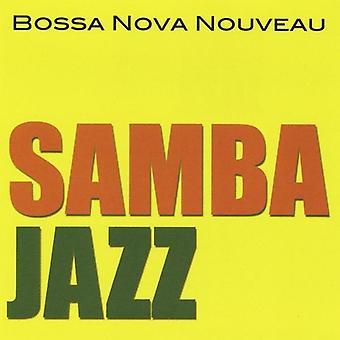 Bossa Nova Nouveau - Samba Jazz [CD] USA import