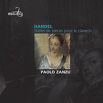 Händel / Zanzu, Paulo - Händel: Suites De stykker Pour Le Clavecin [CD] USA import
