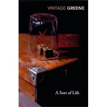 Une sorte de vie par Graham Greene - livre 9780099282570