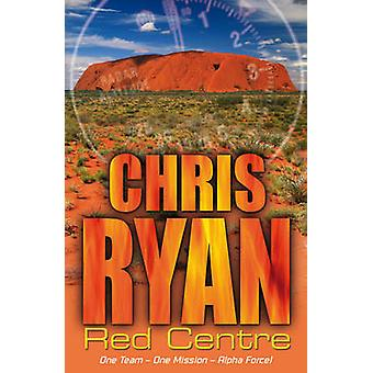 Alpha Force - Red Centre - Book 5 by Chris Ryan - 9780099464242 Book