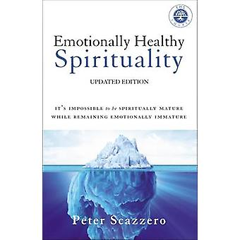 Emotionally Healthy Spirituality - It's Impossible to Be Spiritually M