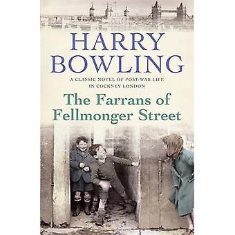Farrans af Fellmonger Street af Harry Bowling - 9780755340422 bog