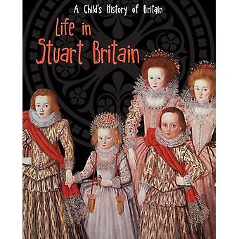 الحياة في بريطانيا ستيوارت من أنيتا جانيري-كتاب 9781406270525