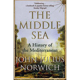 Middle Sea - A History of the Mediterranean by John Julius Norwich - 9