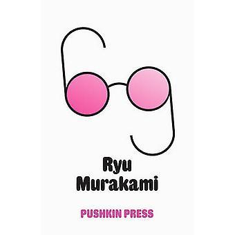 Sixty-Nine by Ryu Murakami - Ralph McCarthy - David Pearson - 9781908