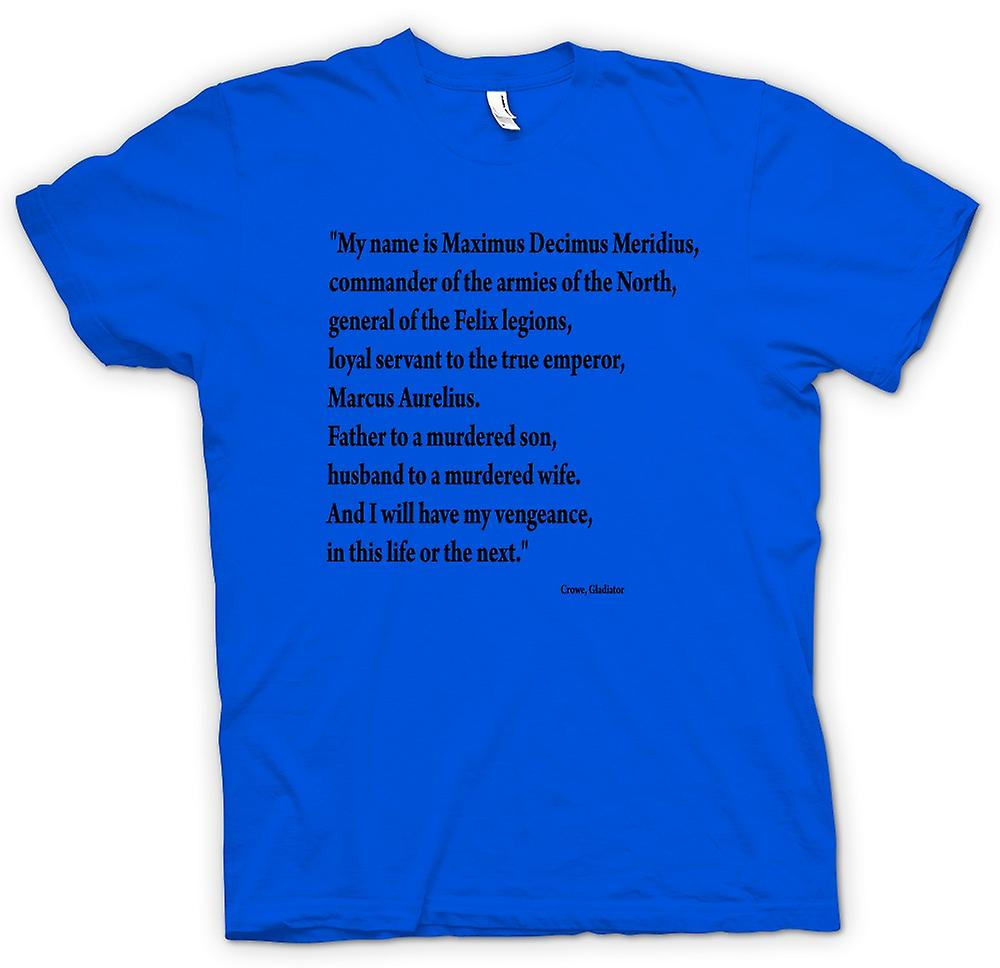 Hommes T-shirt - Gladiator - Quote - Russell Crowe