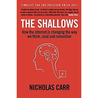 The Shallows - How the Internet is Changing the Way We Think - Read an