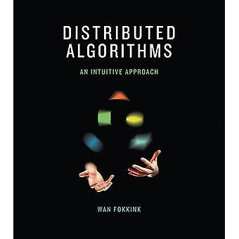 Verteilte Algorithmen - eine Intuitive Ansatz von Wan Fokkink - 978026